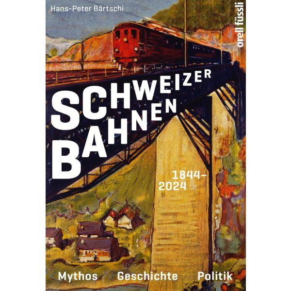 Buch Schweizer Bahnen