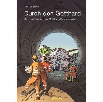 """Kinderbuch """"Durch den Gotthard"""""""