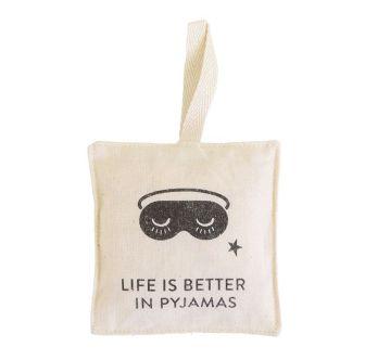 Sacchetto profumato «Life is better in Pyjamas»