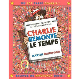 Livre Où est Charlie ? Charlie remonte le temps