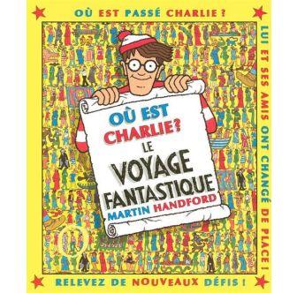 Livre Où est Charlie ? Le voyage fantastique